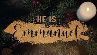 Sunday 6/12/2020   He is Emmanuel
