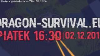[TRAILER] Dragon-Survival.EU | PIĄTEK 16:30 / REUPLOAD