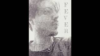 THEO AGE - Fever (Elvis Cover)