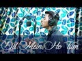 | DIL MEIN HO TUM | COVER | KHANBROS |