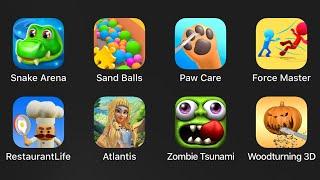 Snake Arena,Sand Balls,Paw Care,Force Master,Restaurant Life,Atlantis,Zombie Tsunami,Woodturning 3D