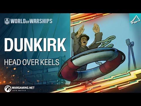 World of Warships - Head Over Keels: Dunkirk