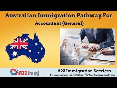 Australia Immigration Pathway for Accountant (General)*** (ANZSCO Code: 221111)