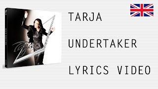 Tarja Turunen - Undertaker - Official English lyrics (subtitles)
