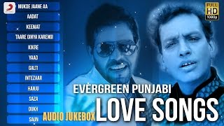 Evergreen Punjabi Love Songs - Audio Jukebox | Sabar Koti | Kaler Kanth