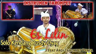 Download Instrumen Tarompet I Es Lilin I Solo Kendang Rusdy Oyag Feat Ardi Tarompet #Enak pisan Cuy ‼️