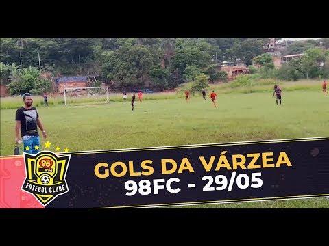 GOLS DA VÁRZEA - 98 FUTEBOL CLUBE (29/05)