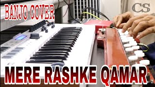 MERE RASHKE QAMAR - BANJO COVER | BOLLYWOOD INSTRUMETAL SONG |ft . MUSIC RETOUCH