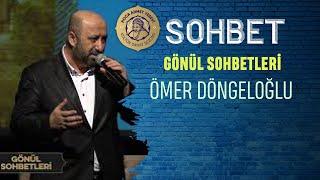 Gönül Sohbetleri - Ömer Döngeloğlu 14.01.2020