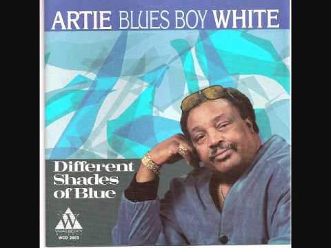 Artie Blues Boy White - When You Took Your Love From Me