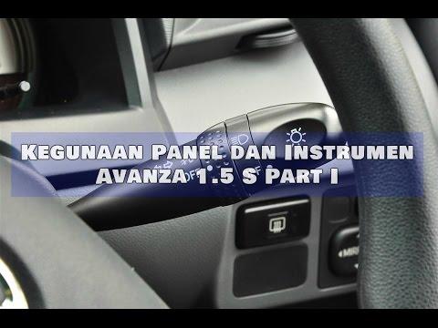 Kegunaan Panel Pada Toyota Avanza 1.5 S (Part I)