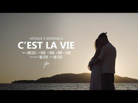 Voyage x Breskvica - C'est La Vie (Official Video) Prod. By uness Beatz