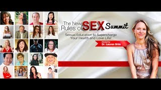 Welcome to The New Rules of Sex Summit! A Free Online Sexual Education