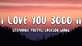 Stephanie Poetri, Jackson Wang - I Love You 3000 II (Lyrics)