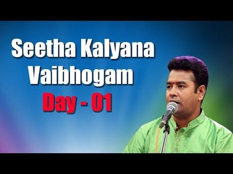 Seetha Kalyana Vaibhogam Day - 01 Hyderabad B.Shiva