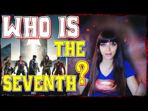 Justice league Movie, Who is the Seventh?