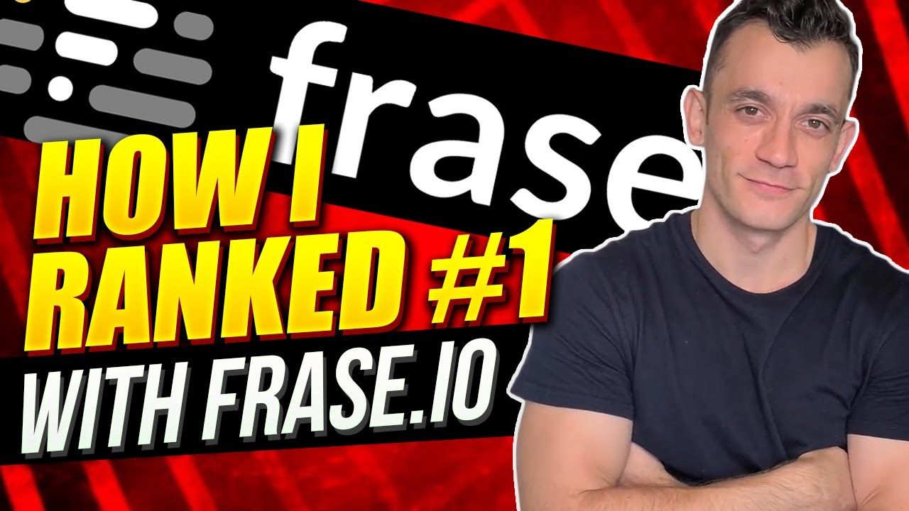 Download How I Ranked #1 With Frase.io FAST
