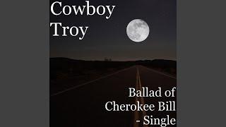 Ballad of Cherokee Bill
