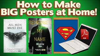 How to Print Large Posters with ANY PRINTER! *Super Easy!* (2019)