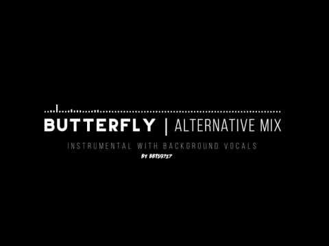 BTS - Butterfly (Alternative Mix) [Instrumental w/ BG vocals]