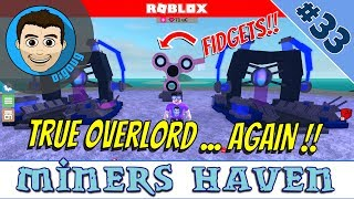 Roblox: Miners Haven: Ep 33 : Comment obtenir True Overlord Device et Fidget Spinners!