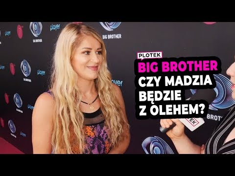 MADZIA BĘDZIE Z OLEHEM? Big Brother
