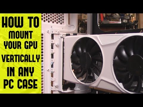 How to mount your GPU vertically in any PC case!