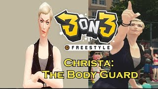 3on3 Freestyle | Christa: The Body Guard (Character Review)