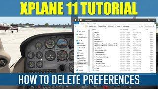 How To Delete X Plane 11 Preferences Windows 10
