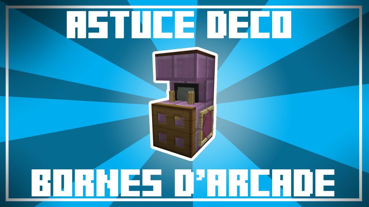 Favorit Astuce Déco - 4 designs de BORNES D'ARCADE dans Minecraft  BW13
