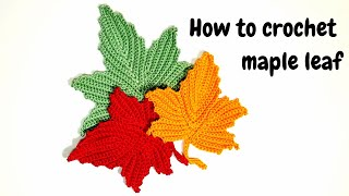 How to crochet maple leaf - part 1