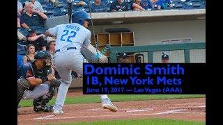 Dominic Smith, 1B, New York Mets — June 19-20, 2017 2017 Video