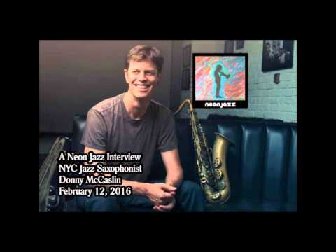 A Neon Jazz Interview with NYC Jazz Saxophonist Donny McCaslin