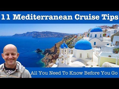 Top 11 Mediterranean Cruise Tips