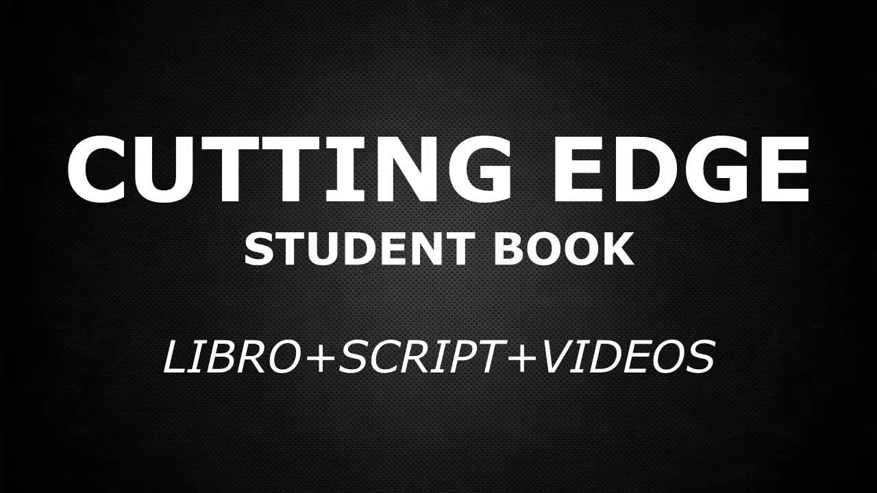 CUTTING EDGE 3 EDITION - ELEMENTARY STUDENT BOOK - YouTube