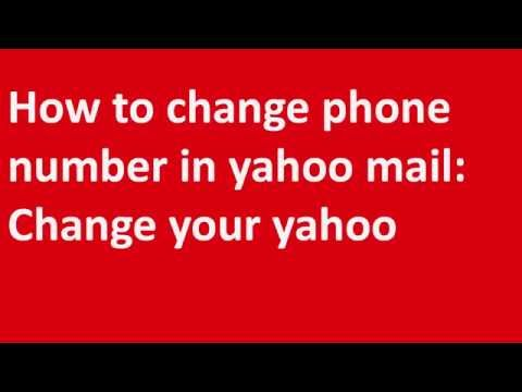 How to change phone number in yahoo mail
