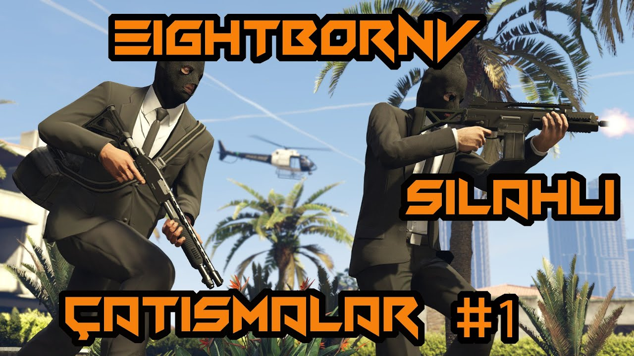 En Çok İzlenilen Silahlı Çatışma Rolleri Klipleri #1 EightbornV [Syna,Akagreenn,Elraenn,,Filverel]