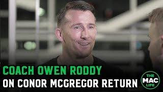 Owen Roddy on McGregor vs. Cerrone: 'The best Donald Cerrone doesn't beat the best Conor McGregor'