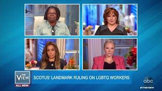 Landmark SCOTUS Ruling on LGBTQ Workers   The View
