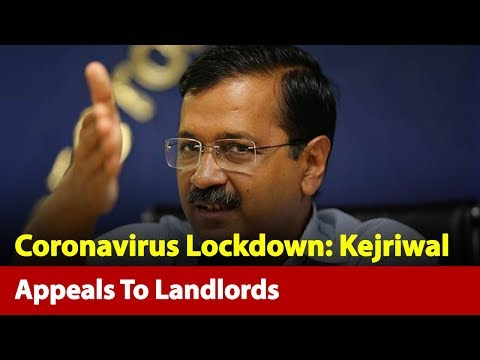 'For Now, Don't Ask Them For Rent': Kejriwal Appeals To Landlords   News Nation
