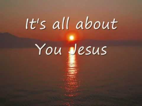 All about jesus song