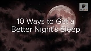 10 Ways to Get a Better Night's Sleep