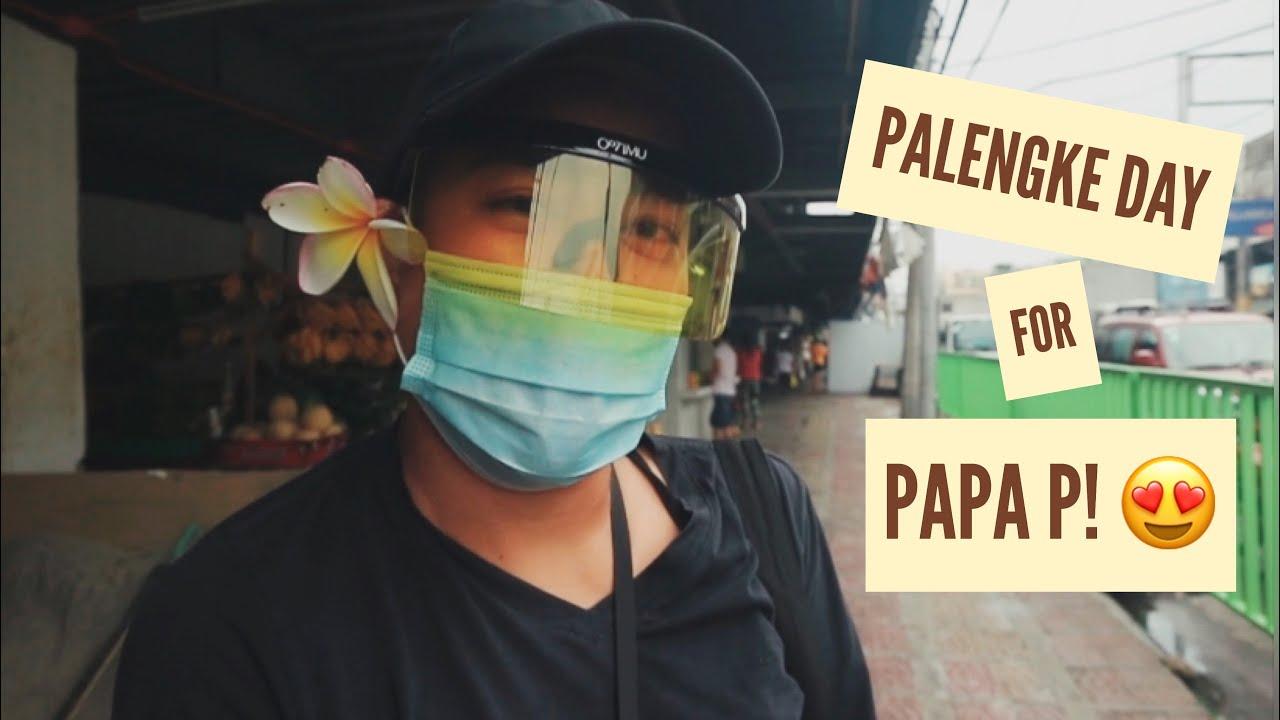 Palengke Day for Papa P!