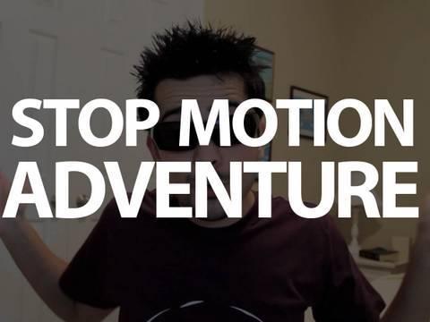 STOP MOTION ADVENTURE! - STOP MOTION ADVENTURE!