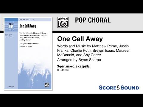 One Call Away, arr. Bryan Sharpe – Score & Sound