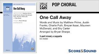 Video One Call Away, arr. Bryan Sharpe – Score & Sound download MP3, 3GP, MP4, WEBM, AVI, FLV Maret 2018