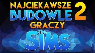 Najciekawsze BUDOWLE graczy The Sims #2