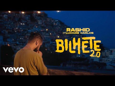 Rashid - Bilhete 2.0 ft. Luccas Carlos