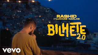 Rashid - Bilhete 2.0 ft. Luccas Carlos thumbnail