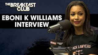 Eboni K. Williams Talks Celebrity Justice, Central Park Five, Knowing Your Rights + More